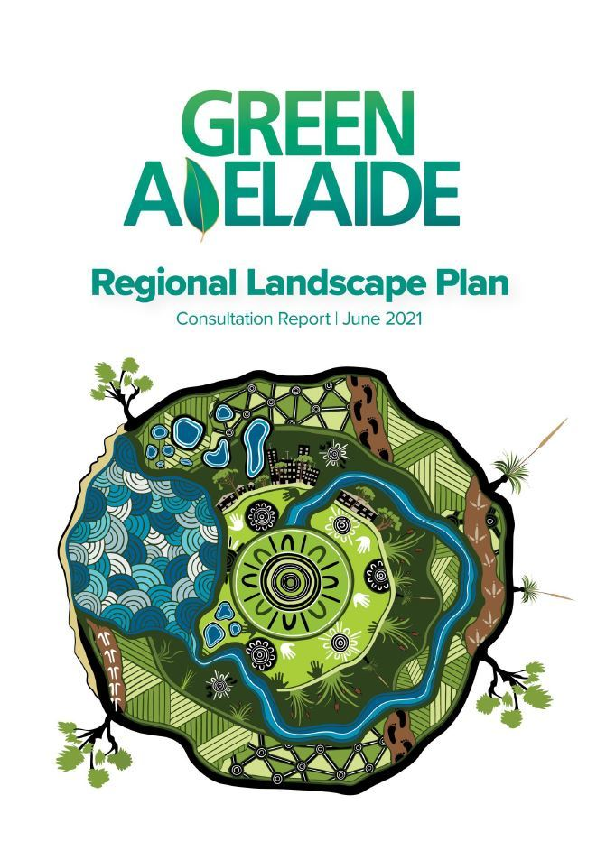 Regional Landscape Plan Consultation Report - Green Adelaide
